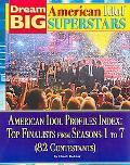 American Idol Profiles Index: Top Finalist from Each Season (Dream Big: American Idol Supers...