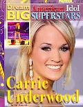 Carrie Underwood (Dream Big: American Idol Superstars)