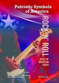 Rock 'n' Roll: Voice of American Youth (Patriotic Symbols of America)