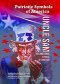 Uncle Sam: International Symbol of America (Patriotic Symbols of America)