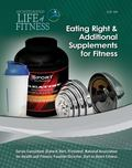 Eating Right and Additional Supplements for Fitness