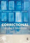 Correctional Counseling and Rehabilitation, Seventh Edition