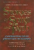 Stories of Spirit and Faith : Fascinating Tales from Life in Aleppo
