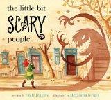 Little Bit Scary People
