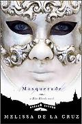 Masquerade: A Blue Blood Novel