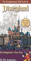 Imagineering Field Guide to Disneyland, The