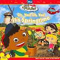 Oh, Yes! Oh,Yes! It's Springtime! (Little Einsteins Series)