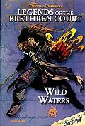 Pirates of the Caribbean: Legends of the Brethren Court #4: Wild Waters