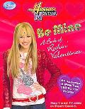 Hannah Montana Be Mine!  A Rockin' Book of Valentines