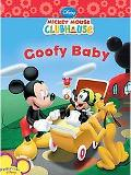 Goofy Baby (Mickey Mouse Clubhouse Series)