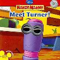 Meet Turner! (Handy Manny Series)