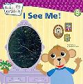 Baby Einstein: I See Me!: A Mirror Board Book