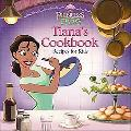 The Princess and the Frog: Tiana's Cookbook: Recipes for Kids (Disney Princess: the Princess...
