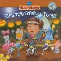 Manny's Trick or Treat
