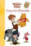 Winnie the Pooh: Forever Friends (Disney Early Readers)