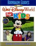 Birnbaum's Walt Disney World for Kids 2012