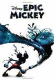 Epic Mickey: Epic Mickey novelization