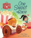 Wreck-It Ralph: One Sweet Race (Disney Wreck-It Ralph)