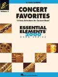 Concert Favorites Vol. 2 - Bass Clarinet: Essential Elements 2000 Band Series