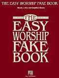 Easy Worship Fake Book Over 100 Songs in the Key of 'c'