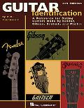 Guitar Identification: A Reference Guide to Serial Numbers for Dating the Guitars Made by Fe...