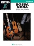 Bossa Nova : Essential Elements Guitar Ensembles