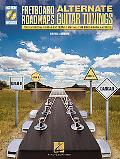 Fretboard Roadmaps - Alternate Guitar Tunings: The Essential Guitar Patterns That All the Pr...