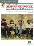 Blues Breakers with John Mayall and Eric Clapton: A Step-By-Step Breakdown of the Guitar Sty...