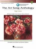 The Art Song Anthology: With 3 CDs of Recorded Diction Lessons and Piano Accompaniments The ...