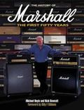 History of Marshall: the Illustrated Story of the Sound of Rock