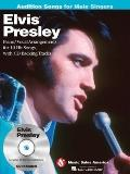 Elvis Presley - Audition Songs for Male Singers