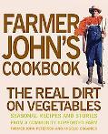 Farmer John's Cookbook The Real Dirt on Vegetables