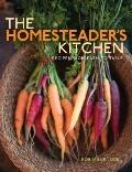 Homesteader's Kitchen : Recipes from Farm to Table