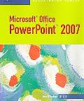 Microsoft Office Powerpoint 2007 Illustrated