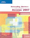 Succeeding in Business With Microsoft Office Access 2007
