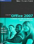Microsoft Office 2007 Introductory Concepts and Techniques on Windows Vista