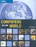 Computers in Our World