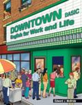 Downtown Basic: English for Work and Life
