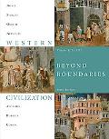 Western Civilization: Beyond Boundaries, Volume 1 to 1715