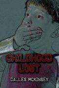 Childhood Lost