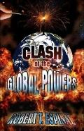 Clash of the Global Powers