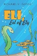 Eli, Eel of Ely