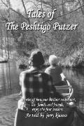 Tales of the Peshtigo Putzer