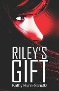 Riley's Gift