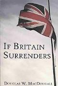 If Britain Surrenders