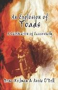 Explosion of Toads A Celebration of Eccentricity