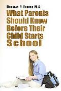 What Parents Should Know before Their Child Starts School
