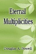 Eternal Multiplicities
