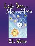 Lady Sun And The Man In The Moon