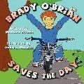 Brady O'Brian Saves The Day
